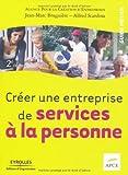 echange, troc APCE, Jean-Marc Bruguière, Alfred Scardina - Créer une entreprise de services à la personne