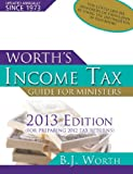 img - for Worth's Income Tax Guide for Ministers 2013 Edition book / textbook / text book