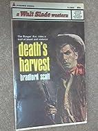 Death's Harvest by Bradford Scott