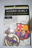 img - for Madrid-Barca, historia de un desamor (Visto y leido) (Spanish Edition) book / textbook / text book