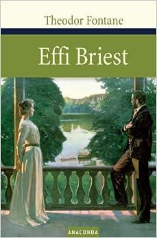 Effi Briest: Theodor Fontane: 9783938484180: Amazon.com: Books
