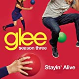 Stayin' Alive (Glee Cast Version)