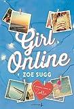 Girl Online, tome 1 par Zoe Sugg