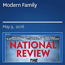Modern Family Periodical by Charles C. W. Cooke Narrated by Mark Ashby