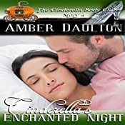Cinderella's Enchanted Night: The Cinderella Body Club Book 4 | Amber Daulton