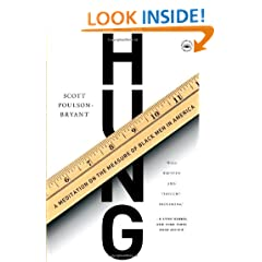 Hung: A Meditation on the Measure of Black Men in America