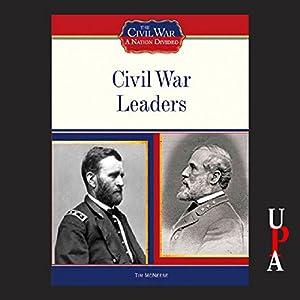 Civil War Leaders Audiobook