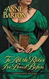 To All the Rakes I've Loved Before (A Honeycote Novel)