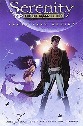 Those Left Behind (Serenity, #1)