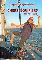 CHERS �QUIPIERS: TAIS-TOI et RAME (Mer)