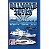 Diamond Seven: An Apocalyptic UFO novel ~ Louise McHugh