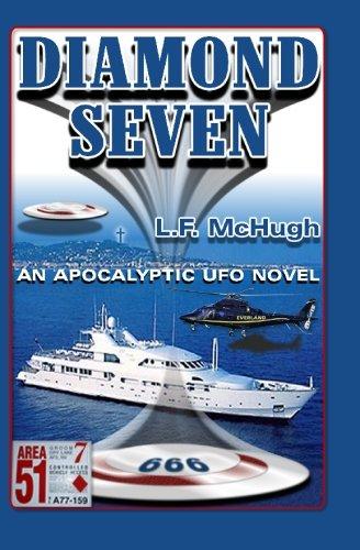 Diamond Seven: An Apocalyptic Ufo Novel