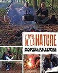 L'appel de la nature : Manuel de surv...