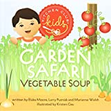 Garden Safari Vegetable Soup (Kitchen Club Kids)