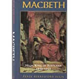 Macbeth: High King of Scotland 1040-1057