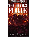 The Devil's Plague (Tomes of the Dead)by Mark Beynon