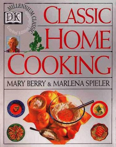 Classic Home Cooking (Mary Berry A Recipe For Life compare prices)