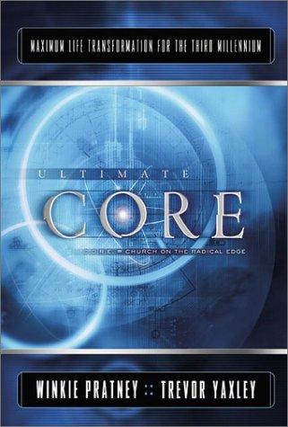 Ultimate Core: Maximum Life Transformation for the Third Millennium