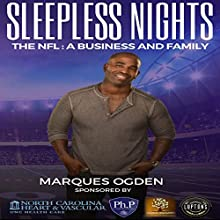 Sleepless Nights: The NFL: A Business and Family (       UNABRIDGED) by Marques Ogden Narrated by Don Hoeksema