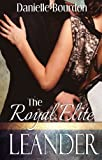 The Royal Elite: Leander