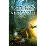 Nature's Servant (The Nature Mage Series) ~ Duncan Pile