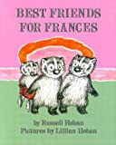 Best Friends for Frances (0060223278) by Hoban, Russell