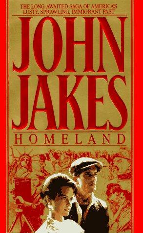 HOMELAND (The Crown Family Saga 1890-1900), JOHN JAKES