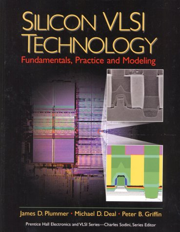 Silicon VLSI Technology: Fundamentals, Practice, and...
