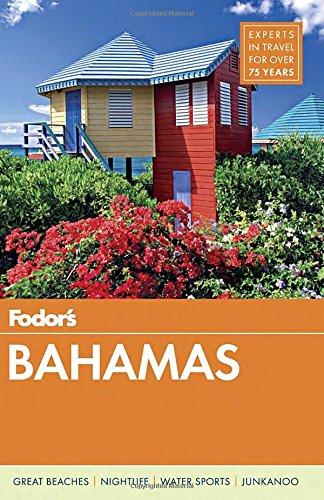 Fodor's Bahamas, 29th Edition