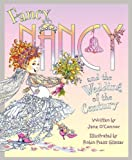 img - for Fancy Nancy and the Wedding of the Century book / textbook / text book