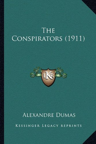 The Conspirators (1911) the Conspirators (1911)