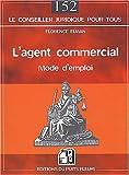 echange, troc Florence Elman - L'agent commercial