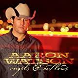 3rd Gear & 17 - Aaron Watson