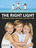 The Right Light: Photographing Children and Families Using Natural Light