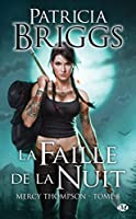 Mercy Thompson, T8 : la Faille de la Nuit