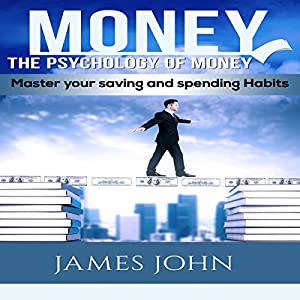 Money: The Psychology of Money Audiobook