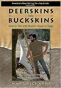 Deerskins into Buckskins