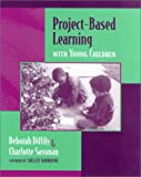 img - for Project-Based Learning with Young Children book / textbook / text book