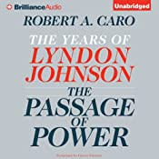 The Passage of Power: The Years of Lyndon Johnson | [Robert A. Caro]