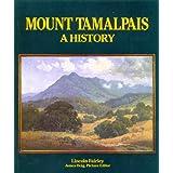 Mount Tamalpais: A History