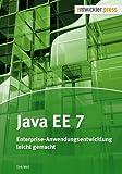 Java EE 7: Enterprise-Anwendungsentwicklung leicht gemacht