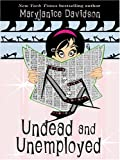 Undead And Unemployed (1597221937) by Davidson, Maryjanice