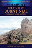 img - for The Story of Burnt Njal - The Illustrated Edition (Military History from Primary Sources) book / textbook / text book
