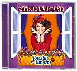 Aline Barros - Aline Barros E Cia - Tim Tim Por Tim Tim