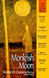 img - for Monkfish Moon book / textbook / text book