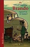 Brando: Irgendwas ist immer! (Reihe Hanser) title=