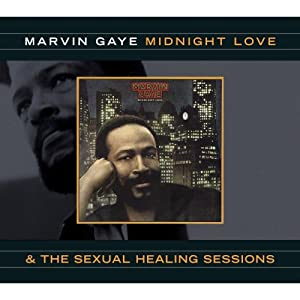 Marvin Gaye - Midnight Love & The Sexual Healing Sessions (Remastered)