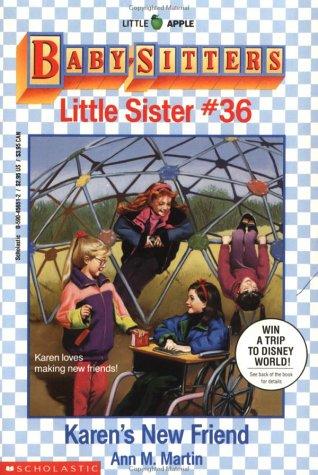 Karen's New Friend (Baby-Sitters Little Sister), Ann M. Martin