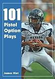 101 Pistol Option Plays