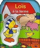 echange, troc Hélène Schürr - Loïs à la ferme